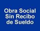 como afiliarse a una obra social sin recibo de sueldo, obra social sin trabajar